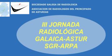 III Xornada Radiolóxica Galaica-Astur SGR-ARPA